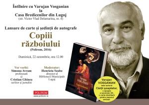 Varuja Vosganian - lansare Copiii razboiului - 22 10 2017 - afis1 & INVITATIE